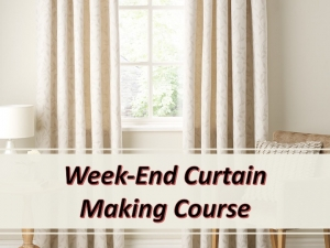 WeekEnd Curtain Making Course